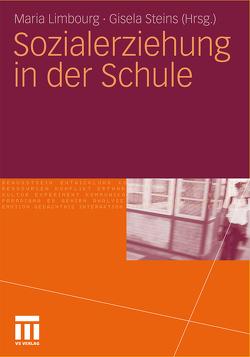 Sozialerziehung in der Schule von Limbourg,  Maria, Steins,  Gisela