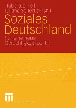 Soziales Deutschland von Heil,  Hubertus, Seifert,  Juliane