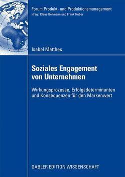 Soziales Engagement von Unternehmen von Matthes,  Isabel