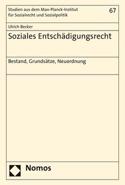 Soziales Entschädigungsrecht von Becker,  Ulrich