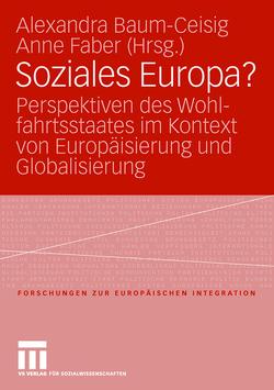 Soziales Europa? von Baum-Ceisig,  Alexandra, Faber,  Anne