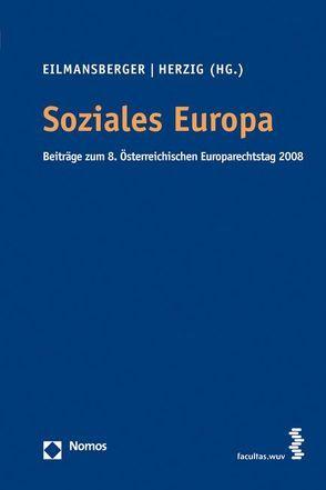 Soziales Europa von Eilmansberger,  Thomas, Herzig,  Günter