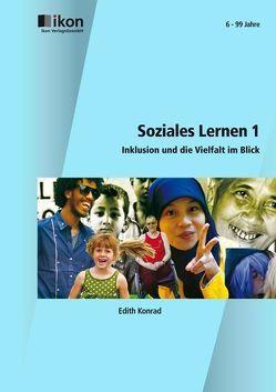 Soziales Lernen 1 von Konrad,  Edith