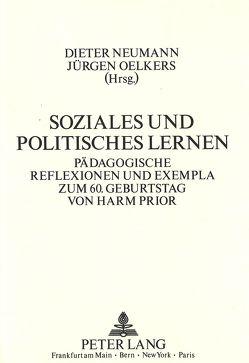 Soziales und politisches Lernen von Neumann,  Dieter, Oelkers,  Jürgen