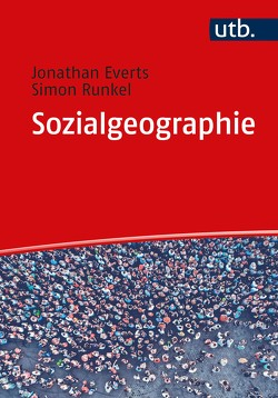 Sozialgeographie von Everts,  Jonathan, Runkel,  Simon