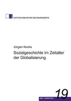 Sozialgeschichte im Zeitalter der Globalisierung von Kocka,  Jürgen