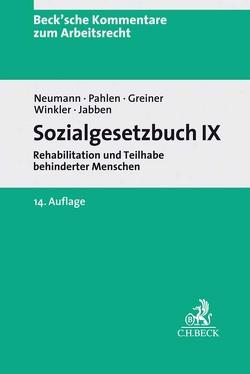 Sozialgesetzbuch IX von Gotzen,  Otfried, Greiner,  Stefan, Jabben,  Jürgen, Neumann,  Dirk, Pahlen,  Ronald, Wilrodt,  Hermann, Winkler,  Jürgen