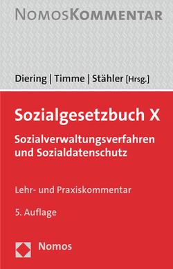 Sozialgesetzbuch X von Diering,  Björn, Stähler,  Thomas P., Timme,  Hinnerk