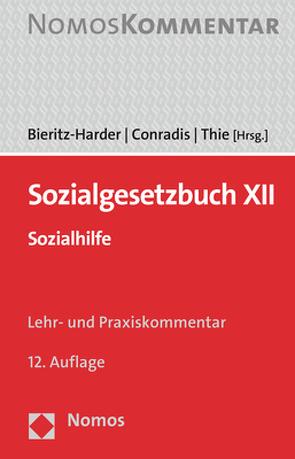 Sozialgesetzbuch XII von Bieritz-Harder,  Renate, Conradis,  Wolfgang, Thie,  Stephan