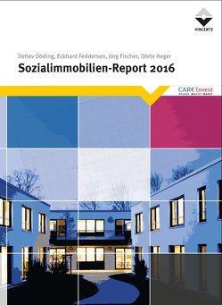 Sozialimmobilien-Report 2016 von Döding,  Detlev, Feddersen,  Eckhard, Fischer,  Jörg, Heger,  Dörte