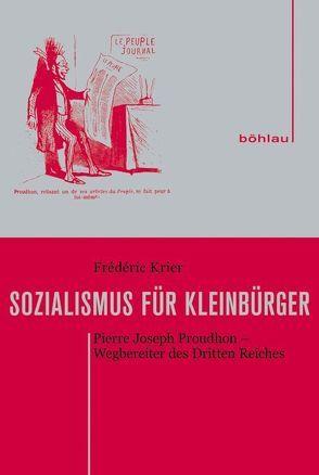 Sozialismus für Kleinbürger von Krier,  Frédéric