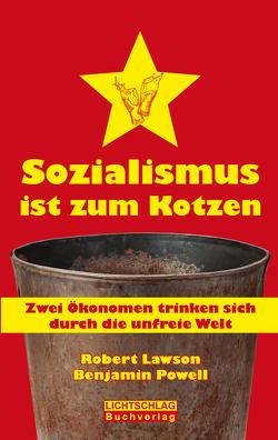 Sozialismus ist zum Kotzen von Lawson,  Robert, Powell,  Benjamin, Tank,  Andreas