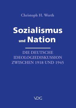 Sozialismus und Nation von Werth,  Christoph H.