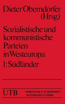 Sozialistische und kommunistische Parteien in Westeuropa von Oberndörfer,  Dieter