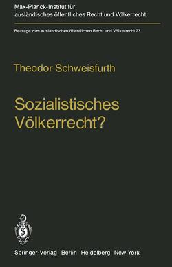 Sozialistisches Völkerrecht? von Schweisfurth,  Theodor