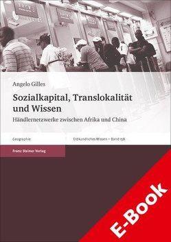 Sozialkapital, Translokalität und Wissen von Gilles,  Angelo