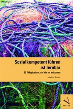 Sozialkompetent führen ist lernbar von Furrer,  Markus