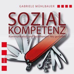 Sozialkompetenz von Mühlbauer,  Gabriele