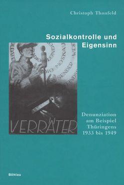 Sozialkontrolle und Eigensinn von Thonfeld,  Christoph