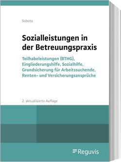 Sozialleistungen in der Betreuungspraxis von Sobota,  Rainer