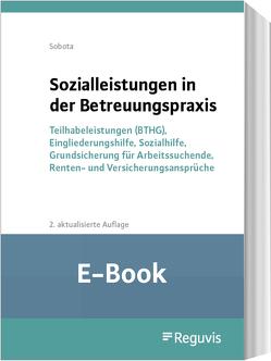 Sozialleistungen in der Betreuungspraxis (E-Book) von Sobota,  Rainer