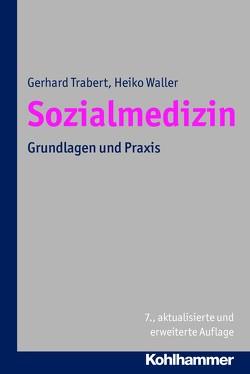 Sozialmedizin von Trabert,  Gerhard, Waller,  Heiko