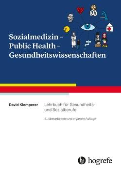 Sozialmedizin – Public Health – Gesundheitswissenschaften von Klemperer,  David