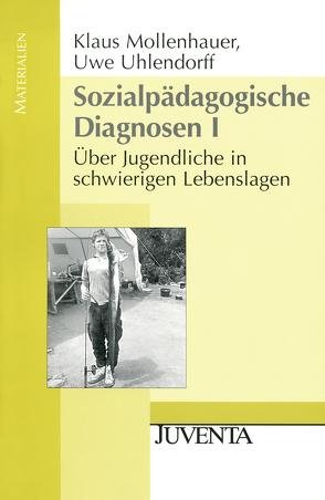 Sozialpädagogische Diagnosen. Gesamtwerk von Mollenhauer,  Klaus, Uhlendorff,  Uwe