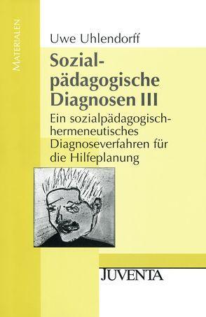 Sozialpädagogische Diagnosen III von Uhlendorff,  Uwe