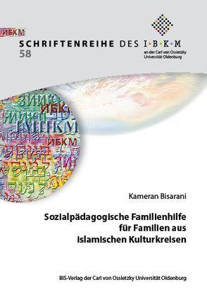 Sozialpädagogische Familienhilfe für Familien aus islamischen Kulturkreisen von Bisarani,  Kameran
