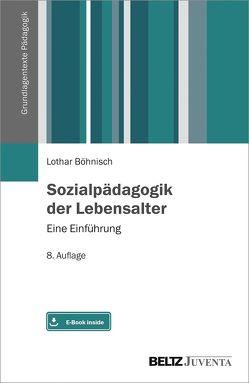 Sozialpädagogik der Lebensalter von Böhnisch,  Lothar