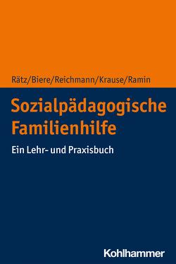 Sozialpädagogische Familienhilfe von Biere,  Axel, Krause,  Hans-Ulrich, Ramin,  Sibylle, Rätz,  Regina, Reichmann,  Ute