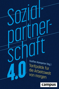 Sozialpartnerschaft 4.0 von Kampeter,  Steffen