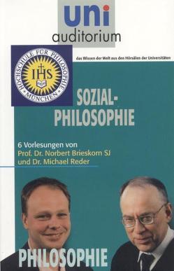 Sozialphilosophie von Brieskorn,  Norbert, Reder,  Michael