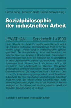 Sozialphilosophie der industriellen Arbeit von Greiff,  Bodo von, König,  Helmut, Schauer,  Helmut