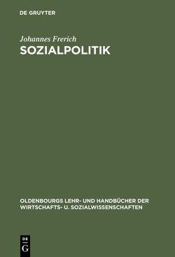 Sozialpolitik von Frerich,  Johannes