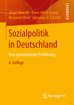 Sozialpolitik in Deutschland von Benz,  Benjamin, Boeckh,  Jürgen, Huster,  Ernst-Ulrich, Schütte,  Johannes D.