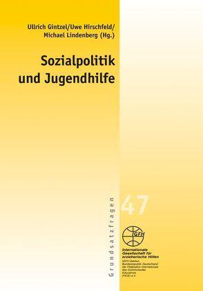 Sozialpolitik und Jugendhilfe von Gintzel,  Ullrich, Hirschfeld,  Uwe, Lindenberg,  Michael