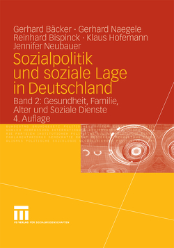 Sozialpolitik und soziale Lage in Deutschland von Bispinck,  Reinhard, Freiling,  Gerhard, Hofemann,  Klaus, Naegele,  Gerhard, Neubauer,  Jennifer