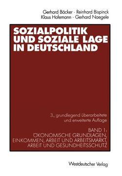 Sozialpolitik und soziale Lage in Deutschland von Bispinck,  Reinhard, Freiling,  Gerhard, Hofemann,  Klaus, Naegele,  Gerhard