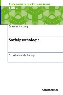 Sozialpsychologie von Hartung,  Johanna, Schermer,  Franz J.