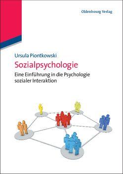 Sozialpsychologie von Piontkowski,  Ursula