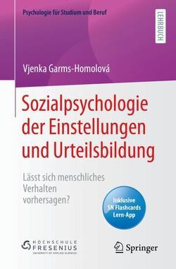 Sozialpsychologie der Einstellungen und Urteilsbildung von Garms–Homolova,  Vjenka