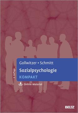 Sozialpsychologie kompakt von Gollwitzer,  Mario, Schmitt,  Manfred