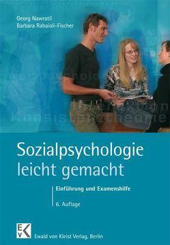 Sozialpsychologie – leicht gemacht von Hauptmann,  Peter-Helge, Nawratil,  Georg, Rabaioli-Fischer,  Barbara