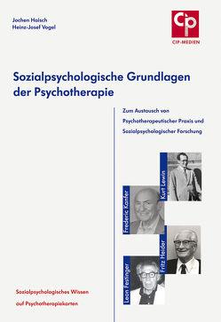 Sozialpsychologische Grundlagen der Psychotherapie von Haisch,  Jochen, Vogel,  Heinz J