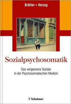Sozialpsychosomatik von Brähler,  Elmar, Herzog,  Wolfgang