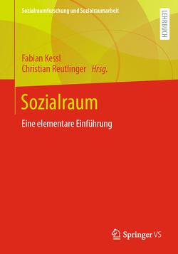 Sozialraum von Kessl,  Fabian, Reutlinger,  Christian