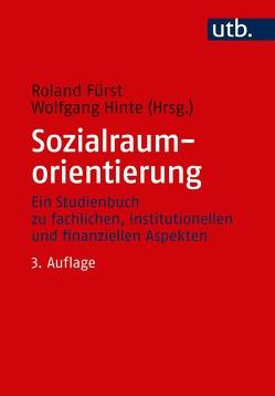 Sozialraumorientierung von Fürst,  Roland, Hinte,  Wolfgang