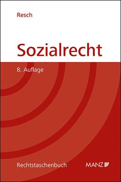 Sozialrecht von Resch,  Reinhard
